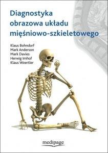 Diagnostyka obrazowa układu mięśniowo-szkieletowego