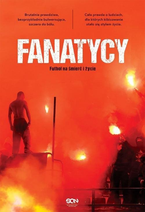 Fanatycy Futbol na śmierć i życie