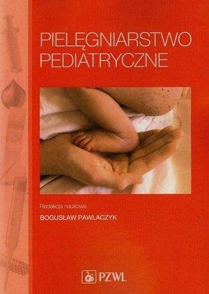 Pielęgniarstwo pediatryczne B. Pawlaczyk