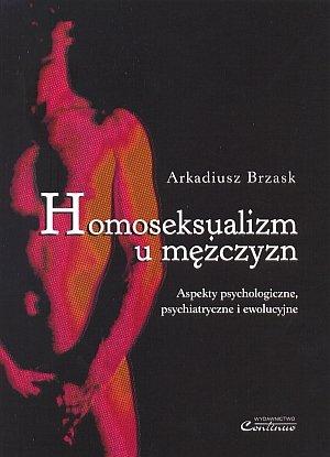 Homoseksualizm u mężczyzn Aspekty psychologiczne psychiatryczne i ewolucyjne