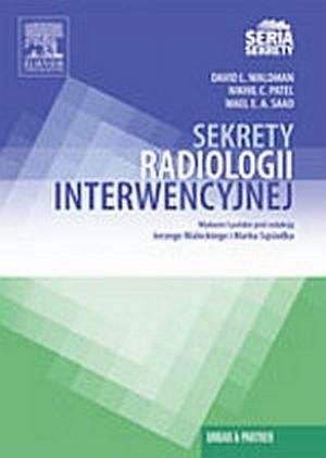Sekrety radiologii interwencyjnej. Seria Sekrety