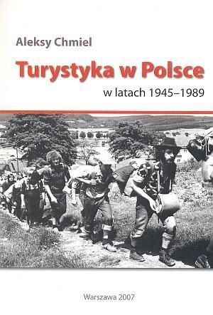 Turystyka w Polsce w latach 1945 -1989