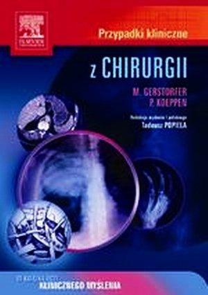 Przypadki kliniczne z chirurgii Seria Przypadki Kliniczne
