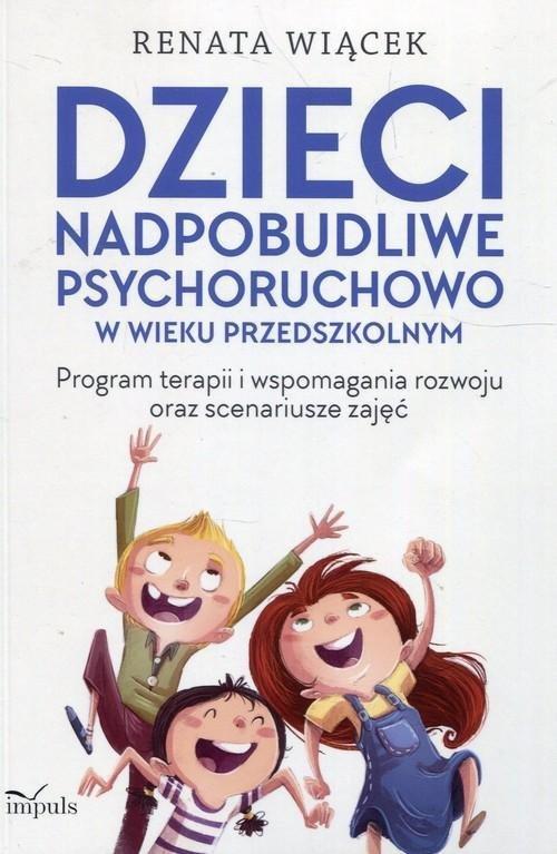 Dzieci nadpobudliwe psychoruchowo w wieku przedszkolnym