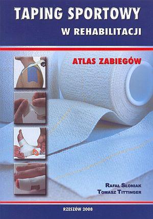 Taping sportowy w rehabilitacji Atlas zabiegów