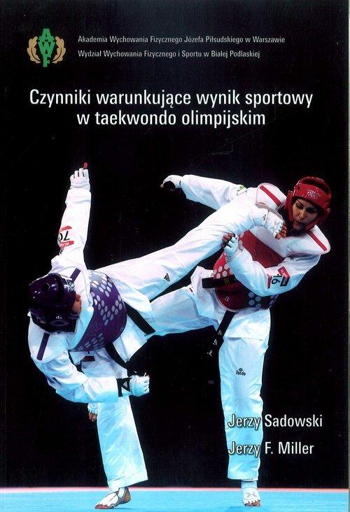 Czynniki warunkujące wynik sportowy w taekwondo olimpijskim