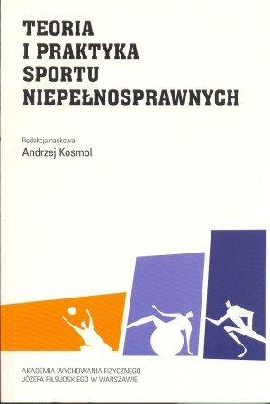 Teoria i praktyka sportu niepełnosprawnych