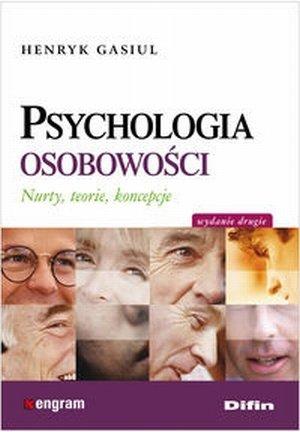 Psychologia osobowości Nurty teorie koncepcje