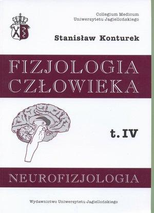 Fizjologia człowieka tom IV Neurofizjologia