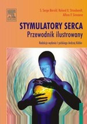 Stymulatory serca Przewodnik ilustrowany