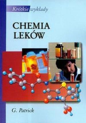 Chemia leków Krótkie wykłady