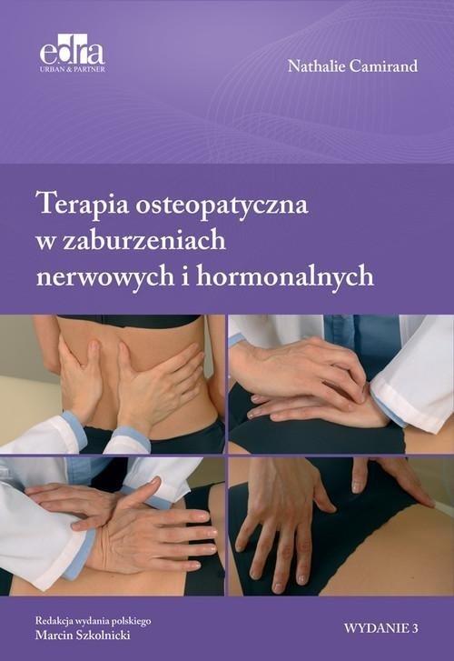 Terapia osteopatyczna w zaburzeniach nerwowych i hormonalnych