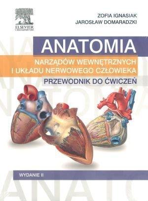 Anatomia narządów wewnętrznych i układu nerwowego człowieka Przewodnik do ćwiczeń