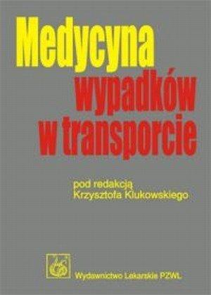 Medycyna wypadków w transporcie