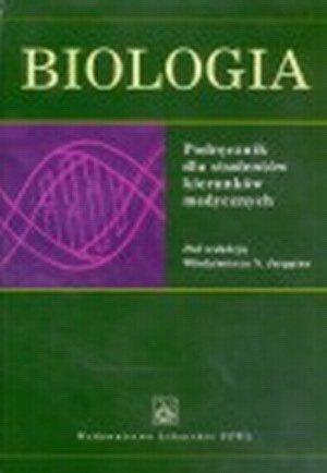 Biologia Podręcznik dla studentów kierunków medycznych