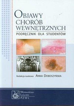 Objawy chorób wewnętrznych Podręcznik dla studentów
