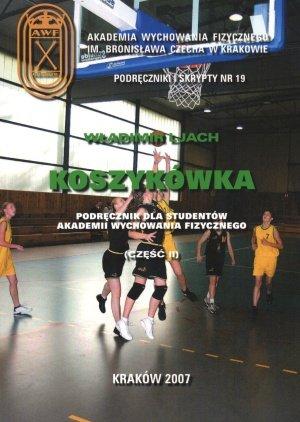 Koszykówka podręcznik dla studentów Akademii Wychowania Fizycznego część II