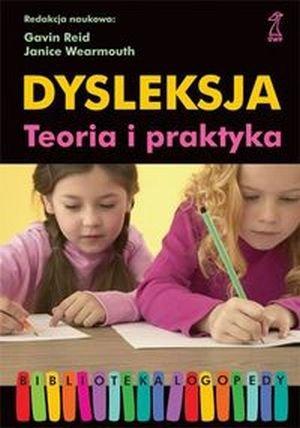 Dysleksja Teoria i praktyka