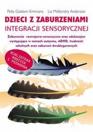 Dzieci z zaburzeniami integracji sensorycznej