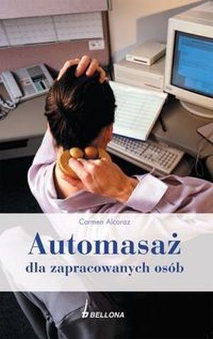Automasaż dla zapracowanych osób