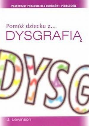 Pomóż dziecku z dysgrafią