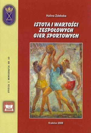 Istota i wartości zespołowych gier sportowych