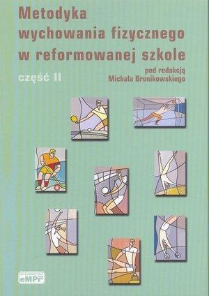 Metodyka wychowania fizycznego w reformowanej szkole Część 2