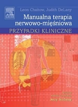 Manualna terapia nerwowo-mięśniowa Przypadki kliniczne
