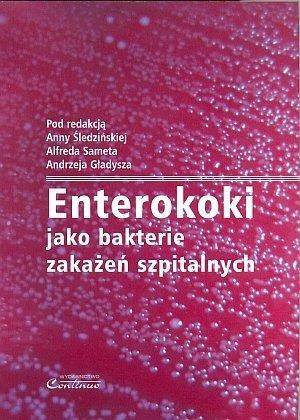 Enterokoki jako bakterie zakażeń szpitalnych