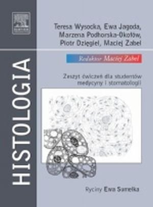Histologia Zeszyt ćwiczeń dla studentów medycyny i stomatologii