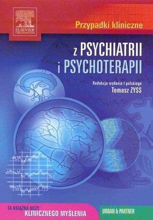 Przypadki kliniczne z psychiatrii i psychoterapii Seria Przypadk
