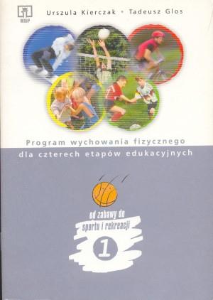 Program wychowania fizycznego dla czterech etapów edukacyjnych