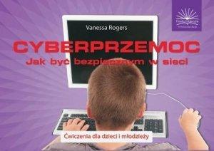 Cyberprzemoc Jak być bezpiecznym w sieci