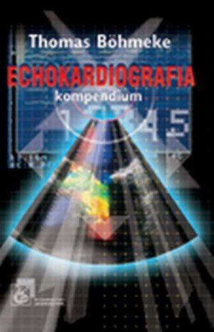 Echokardiografia Kompendium