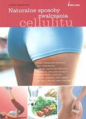 Naturalne sposoby zwalczania cellulitu