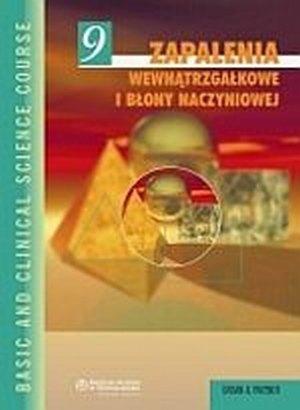 Zapalenia wewnątrzgałkowe i błony naczyniowej Seria Basic and Clinical Science Course (BCSC 9)