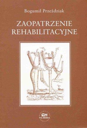 Zaopatrzenie rehabilitacyjne