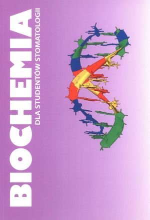 Biochemia dla studentów stomatologii