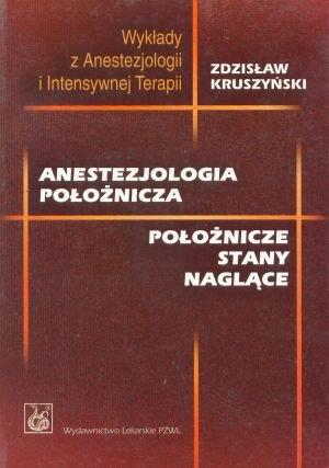 Anestezjologia położnicza Położnicze stany naglące