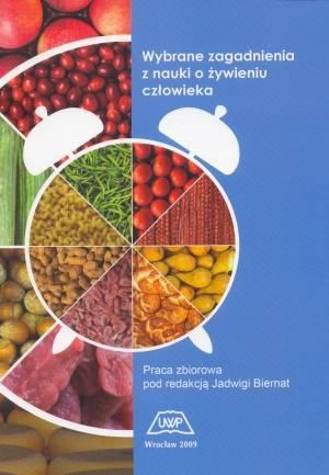 Wybrane zagadnienia z nauki o żywieniu człowieka