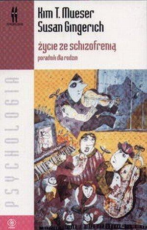 Życie ze schizofrenią poradnik dla rodzin