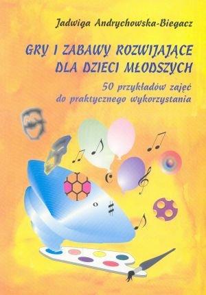Gry i zabawy rozwijające dla dzieci młodszych + CD