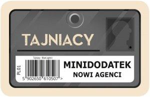 Tajniacy: Nowi agenci (dodatek)