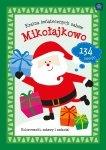 Kolorowanka Kraina świątecznych zabaw MIKOŁAJKOWO (35480/M)