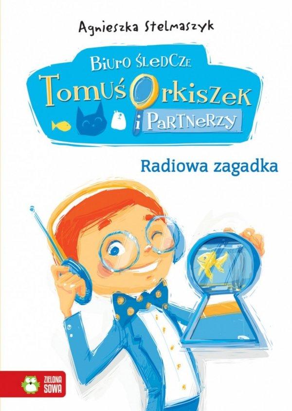 Radiowa zagadka - Biuro śledcze cz. 3 - Tomuś Orkiszek (59960)