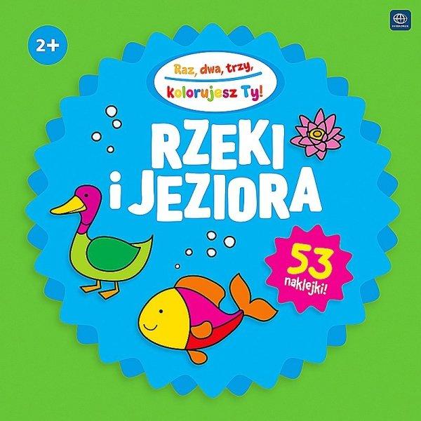 Kolorowanka RAZ DWA TRZY 2+ RZEKI I JEZIORA (34124)