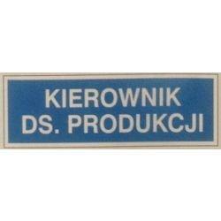 Znak KIEROWNIK DS. PRODUKCJI 801-65 P.Z.