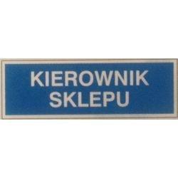 Znak KIEROWNIK SKLEPU 801-69 F.Z.