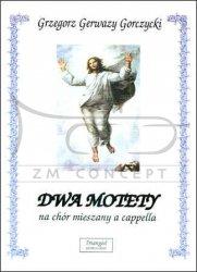 TRIANGIEL Gorczycki G.G., Dwa motety na chór mieszany a cappella