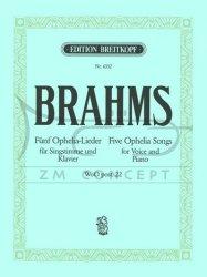 Brahms Johannes: 5 Ophelia-Lieder WoO post.22 na głos i fortepian (dt/en)